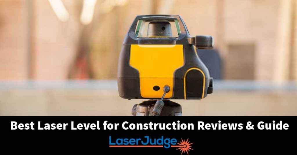 Best Laser Level for Construction