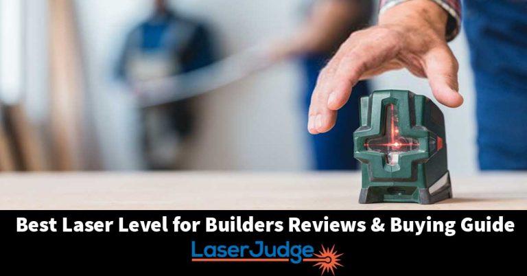 Best Laser Level for Builders
