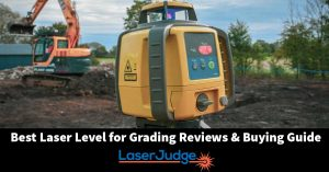 Best Laser Level for Grading