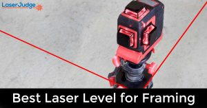 Best Laser Level for Framing