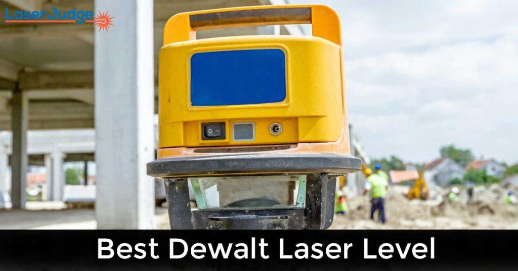 Best Dewalt Laser Level