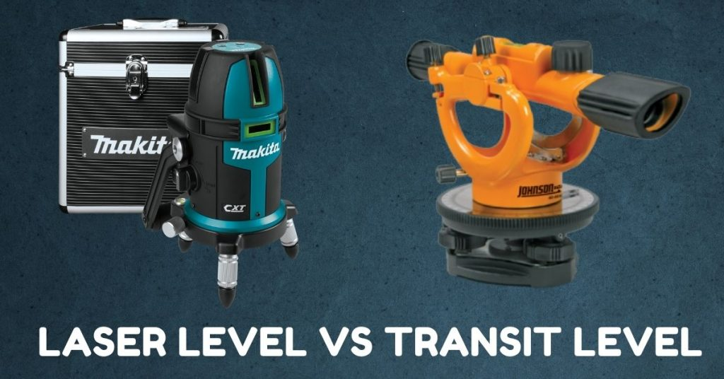 Laser Level Vs Transit